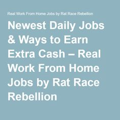 newest daily jobs ways to earn extra cash real work from home jobs by. Resume Example. Resume CV Cover Letter