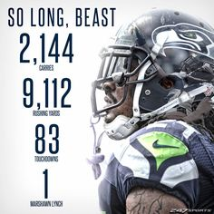 From all of us Seattle Seahawks fans, thank you Marshawn Lynch! #BeastMode #12s