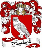 Blanchard Coat of Arms  Blanchard Family Crest   VIEW OUR FRENCH COAT OF ARMS / FRENCH FAMILY CREST PRODUCTS HERE