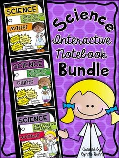 Science Interactive Notebook with Experiments-BUNDLE (Matter, Plants & Weather) from Chalk One Up for the Teacher
