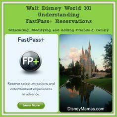 Walt Disney World 101 - Understanding FastPass+ Reservations