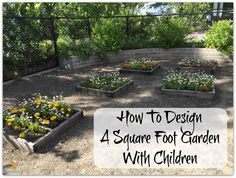 Magical Movement Company's blog. Outdoorsy Montessori: How To Design a Square Foot Garden With Children!
