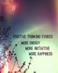 Positive thinking is a choice and it has benefits that speak for themselves.