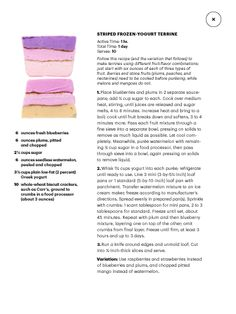 "Striped frozen yogurt terrine. I saw this in ""The Big Chill"" in Martha Stewart Living July August 2014."