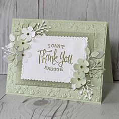 Thank You card using Stampin' Up! So Sentimental Stamp Set Diy Cards, Your Cards, Pop Up Karten, Handmade Stamps, Embossed Cards, Stamping Up Cards, Flower Cards, Scrapbook Cards, Homemade Cards