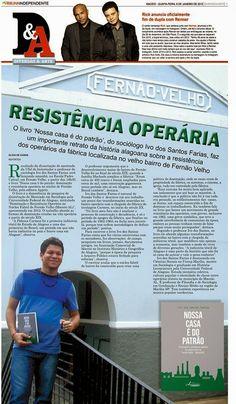 Blog da jornalista Olívia de Cássia © : Resistência operária do bairro de Fernão Velho é t...