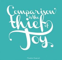 Meet the Thief of Joy- Rule of Life #1 Stop comparing yourself. #beingTheBestYou