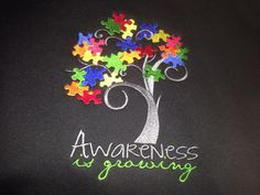 """This fully embroidered design says that """"Awareness is Growing"""" It depicts a tree with puzzle pieces in various colors. This design is approx 5 x 6 inches and is embroidered on a oz sweatshirt Autism Awareness Crafts, Autism Crafts, Autism Awareness Month, Disability Awareness, Autism Activities, Autism Classroom, Puzzle Piece Crafts, Special Education, Ideas"""