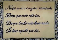 #morte Portugal, Portuguese Quotes, Special Words, Proverbs, Picture Quotes, Tattoo Quotes, Decoupage, Tiles, Decor Pad