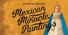 Mexican Miracle Paintings at Wellcome Collection - disappointed to have missed this.