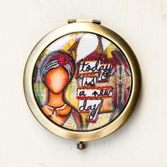 Compact Mirror - Positive Affirmation - Purse Mirror - Quote Art - Motivational Art - Inspirational Art - Today New Day - Whimsical Art