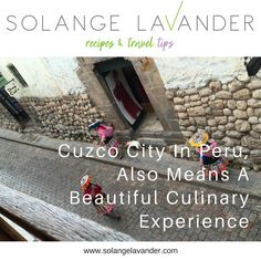 The luxury accommodation and fine dining offer in Cuzco was quite limited two decades ago. Today, there is an array of places to comfortably stay, and plenty of gourmet experiences available. Read the post for tips on how to enjoy Cuzco apart from sightseeing.