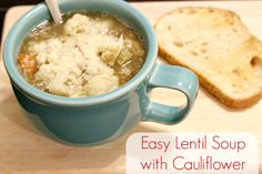 Easy Lentil Soup with Cauliflower   http://thebrokechef.com/easy-lentil-soup-with-cauliflower/