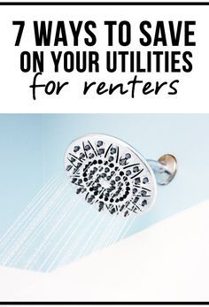 7 Ways to Save on Your Utilities!