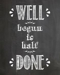 "Digital Download ""Well Begun is Half Done"" Mary Poppins Chalkboard Print"