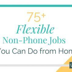 75+ Flexible Non-Phone Jobs You Can Do from Home