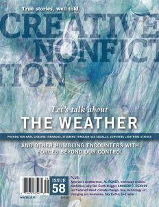 Creative Nonfiction magazine | True stories, well told. Each issue a different theme.
