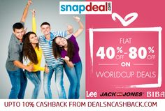 Worldcup deals flat 40 to 80% off Snapdeal plus get upto 10% cashback from dealsncashback.com  http://www.dealsncashback.com/merchants/snapdeal
