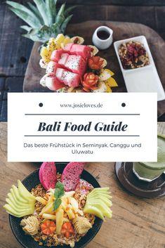Bali Breakfast Guide 2018: Das beste Frühstück in Seminyak, Canggu, Kerobokan und in Uluwatu auf de Bukit Halbinsel. Die trendigsten Cafés und besten Restaurants findet ihr auf Josieloves.de
