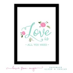Love Is All You Need - Typography Framed A4 Print - mint green and rose design.