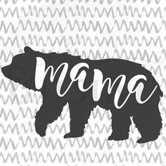 Mama Bear SVG Cut File, Silhouette SVG Cricut Download, DFX, Mom Life, Iron On, Graphic Overlay, Bear Vector, Mommy and Me