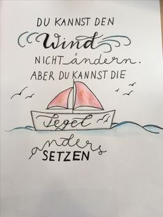handlettering boot segeln Bildungsniveau You are in the right place about Education Level Here we offer you the most beautiful pictures about the Education Level Love Quotes, Inspirational Quotes, Famous Last Words, Adventure Quotes, Fashion Quotes, Inner Peace, Blogging, Positivity, Journal