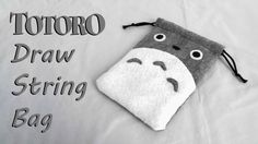 How to Make a Totoro Drawstring Bag tutorial