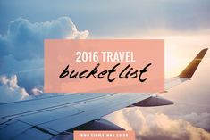 2016 travel bucket list #travel #bucketlist #travelideas