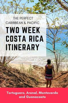 Two week Costa Rica itinerary: Caribbean and Pacific. Click to read more: https://mytanfeet.com/costa-rica-travel-tips/two-weeks-costa-rica-itinerary/