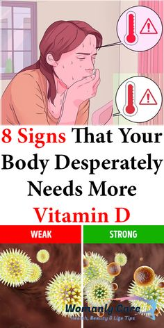 8 Signs That Your Body Desperately Needs More Vitamin D Vitamin D Symptoms, Vitamin D Deficiency Symptoms, Immune System Vitamins, Weak Immune System, Muscle Weakness, 8th Sign, Muscle Recovery, Adrenal Fatigue