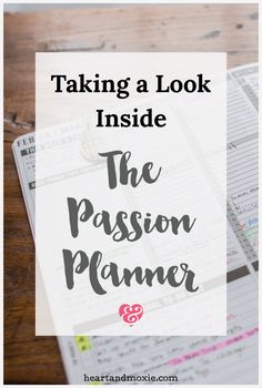 Taking a Look Inside the Passion Planner — heart & moxie