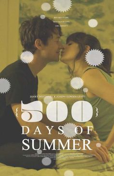 500 Days of Summer-The last 30 minutes of this movie changed my life and opened my eyes.