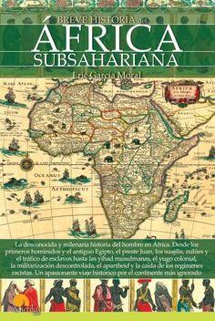 En esta obra el lector conocerá las principales etapas de la historia del continente africano: la prehistoria, con la aparición de los primeros homínidos en África; los tiempos antiguos, donde se observan similitudes culturales entre el Antiguo Egipto y las sociedades subsaharianas; los siglos oscuros...    http://rabel.jcyl.es/cgi-bin/abnetopac?SUBC=BPBU&ACC=DOSEARCH&xsqf99=1867355