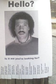 Hello is it me you're looking for? Lionel Ritchie missing poster