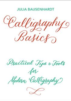 A Beginners Guide To Modern Calligraphy