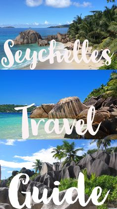 The ultimate Seychelles Travel Guide.