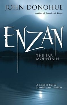 Enzan: The Far Mountain (9781594392818) — A Zen master, a princess, and a martial artist burst out of their archetypes to reveal deep and likable characters. Read the review: http://fwdrv.ws/1p8KNdA