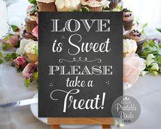 Love Is Sweet Please Take A Treat Dessert Bar by PrintablePixels