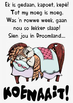 Good Night Friends, Good Night Quotes, Good Night Greetings, Goeie Nag, Prayer Quotes, Afrikaans, Words, Journey, Messages