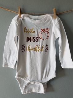 Hey, I found this really awesome Etsy listing at https://www.etsy.com/listing/482232533/little-miss-thankful-thanksgiving