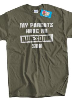 Funny Shirt My parents have an awesome Son TShirt by IceCreamTees, $14.99