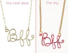 Chelle we HAVE to make these! ;) These necklaces are super easy to make; you literally trace your handwriting with wire. Best part is you can use any color of craft wire to suit your bestie's tastes. Make one for them and one for yourself! Add charms, even, to the bottom of the f's for some sparkle maybe? Go wild!