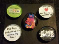 Check out this item in my Etsy shop https://www.etsy.com/listing/229824017/set-of-5-strong-glass-cat-lover-magnets