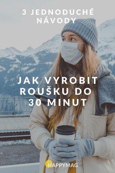 Jak vyrobit roušku bez šití? Podívejte se na 3 jednoduché návody, jak vyrobit roušku během několika minut. #rouska #rouška #roušky #rousky #jakvyrobitrousku #facemask #rouskanavod #rouškanávod