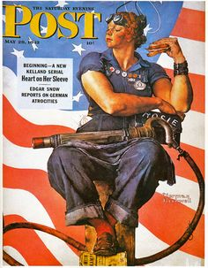 "Illustrator Norman Rockwell created his version of Rosie the Riveter for the May 29, 1943 cover of Saturday Evening Post. It was the first time the name ""Rosie"" became associated with wartime factory workers. I love Rockwell's version of this tough cookie carrying a tin lunch bucket with her name on it."