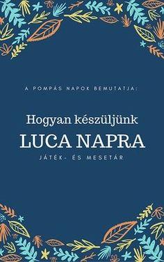 Hogyan készüljünk Luca napra