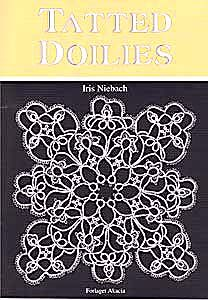 Tatted Doilies Author: Iris Niebach.  14 doily patterns. Patterns are diagrammed only. English text. 5 7/8 x 8 1/4. Staple bound. 32 pages. 2004.
