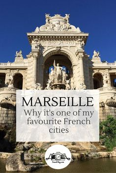 Travel Tips France: Marseille. Why it's one of my favourite French cities Paris Travel, France Travel, Corsica, Oh The Places You'll Go, Places To Travel, Provence, Ville France, Marsielle France, Cruise Europe