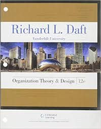 Organization Theory And Design 10th Edition Richard L Daft Answers Test Bank Theories Cengage Learning