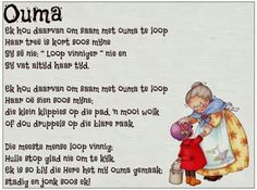 Ouma - soveel liefde quotes about grandchildren, kids poems, mothers day poems, afrikaans Mothers Day Poems, Kids Poems, Flirting Quotes, Funny Quotes, Afrikaans Language, Quotes About Grandchildren, Afrikaanse Quotes, School Posters, Good Morning Wishes